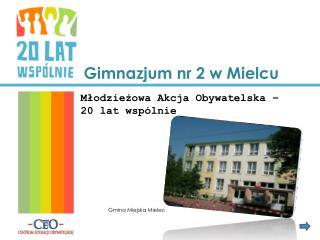 Gimnazjum nr 2 w Mielcu