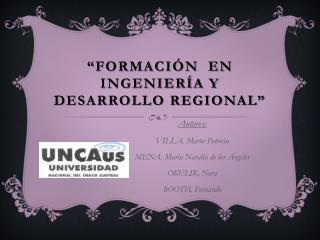 �Formaci�n  en ingenier�a y desarrollo regional�