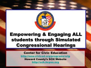 Empowering & Engaging ALL students through Simulated Congressional Hearings