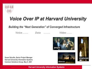 Voice Over IP at Harvard University