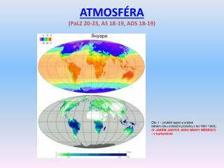 ATMOSF�RA (PaLZ 20-23, AS 18-19, ADS 18-19)