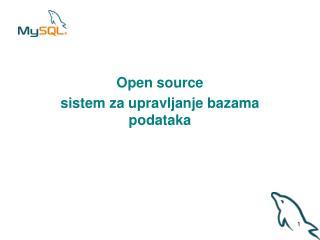 Open source  s istem za upravljanje bazama podataka