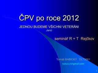 ČPV po roce 2012