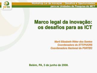 Workshop Lei de Inovação – Desafios e Oportunidades  para as Unidades de Pesquisa do MCT