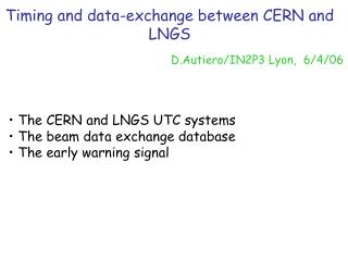 Timing and data-exchange between CERN and LNGS