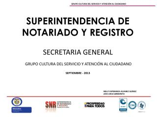 SUPERINTENDENCIA DE NOTARIADO Y REGISTRO SECRETARIA GENERAL