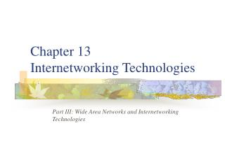 Chapter 13 Internetworking Technologies