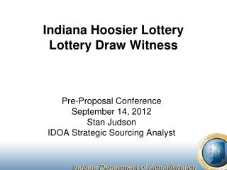 Indiana Hoosier Lottery  Lottery Draw Witness