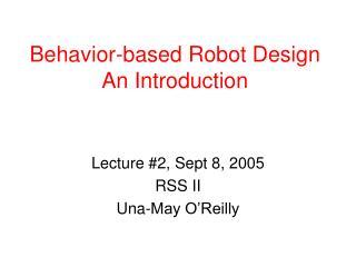 Behavior-based Robot Design An Introduction