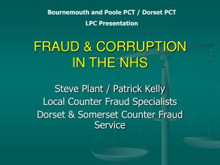 FRAUD & CORRUPTION IN THE NHS