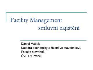Facility Management smluvní zajištění