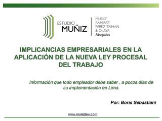 Información que todo empleador debe saber , a pocos días de su implementación en Lima.