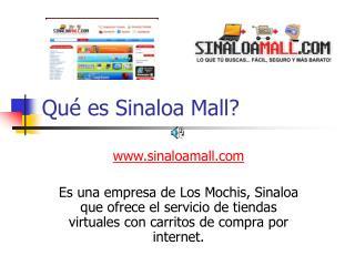 Qué es Sinaloa Mall?