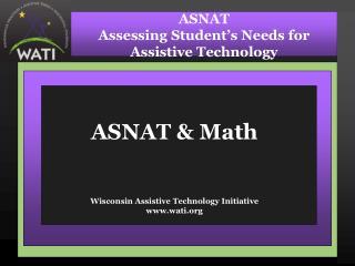 ASNAT  Math   Wisconsin Assistive Technology Initiative wati