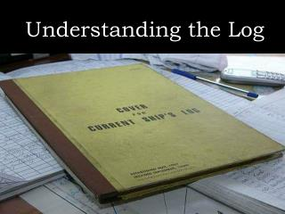 Understanding the Log