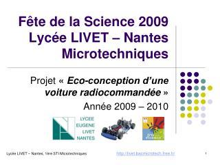 F te de la Science 2009 Lyc e LIVET   Nantes Microtechniques