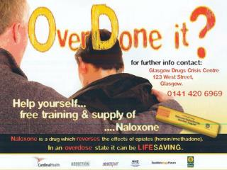 "Supply of ""Take Home"" Naloxone to patients and carers in Glasgow"