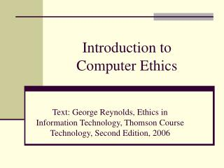 Introduction to  Computer Ethics