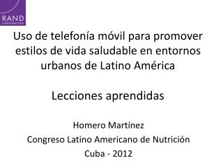 Homero Mart�nez Congreso Latino Americano de Nutrici�n Cuba - 2012