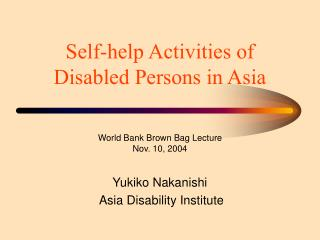 Self-help Activities of Disabled Persons in Asia