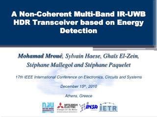 A Non-Coherent Multi-Band IR-UWB HDR Transceiver based on Energy Detection