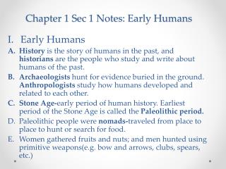 Chapter 1 Sec 1 Notes: Early Humans