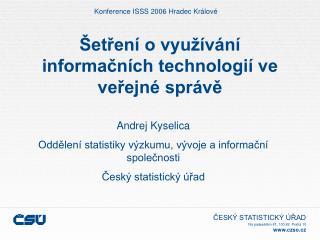 Šetření o využívání informačních technologií ve veřejné správě
