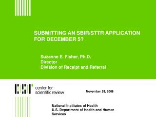 SUBMITTING AN SBIR/STTR APPLICATION FOR DECEMBER 5?