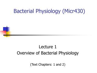 Bacterial Physiology Micr430
