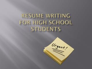 Resume Writing  for High School Students