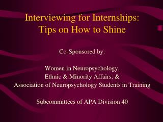 Interviewing for Internships:  Tips on How to Shine