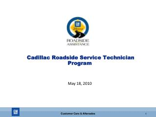 Cadillac Roadside Service Technician Program  May 18, 2010