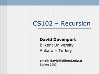 CS102 � Recursion