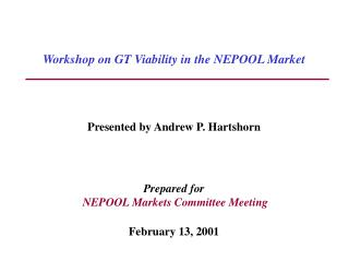 Workshop on GT Viability in the NEPOOL Market
