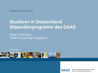 Stu dieren  in Deutschland Stipendienprogramm des DAAD