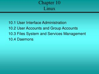 Chapter 10  Linux