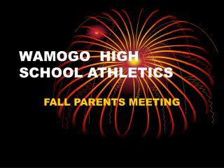 WAMOGO  HIGH SCHOOL ATHLETICS