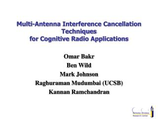 Multi-Antenna Interference Cancellation Techniques for Cognitive Radio Applications