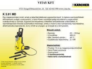 VITAY KFT 6721 Szeged Brüsszeli krt. 24.  Tel: 62/443-980 vitay.hu