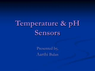 Temperature  pH Sensors