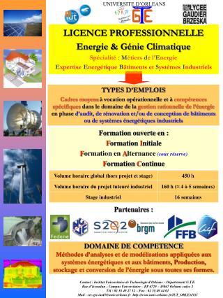 LICENCE PROFESSIONNELLE Energie & Génie Climatique Spécialité  :  M étiers  d e l' E nergie