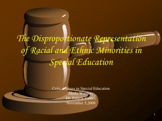 The Disproportionate Representation of Racial and Ethnic Minorities in Special Education