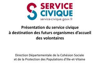 Pr sentation du service civique   destination des futurs organismes d accueil des volontaires