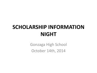 SCHOLARSHIP INFORMATION NIGHT