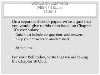 World Civilizations  Week 7 Bell #1 12/20/11