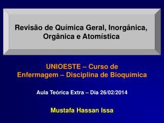 Revisão de Química Geral, Inorgânica,  Orgânica e Atomística
