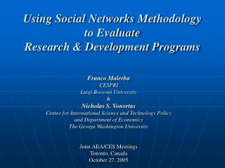 Using Social Networks Methodology to Evaluate Research & Development Programs
