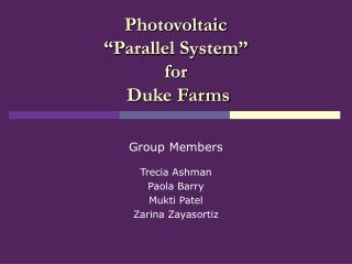 "Photovoltaic  ""Parallel System"" for  Duke Farms"