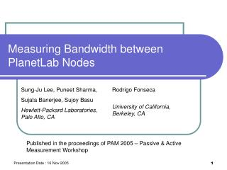 Measuring Bandwidth between PlanetLab Nodes