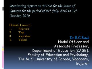 Dr.  R. C. Patel Nodal Officer and  Associate Professor, Department of Education [CASE],